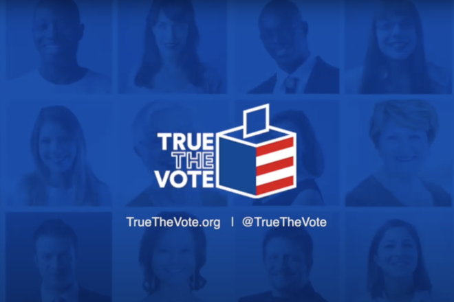 True the Vote Fights for Voter Protection