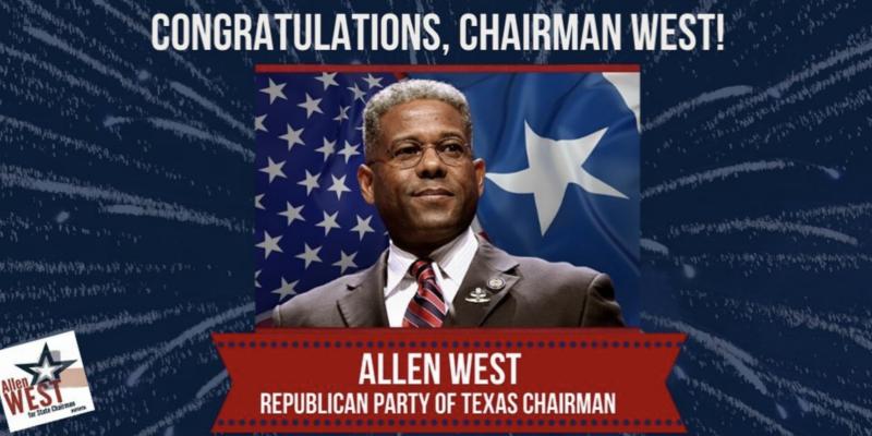 Allen West wins Texas GOP Chairmanship
